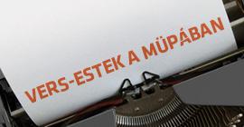 Vers-estek a Müpában